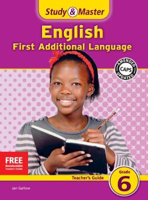 Study & Master English First Additional Language Teacher's Guide Teacher's Guide by