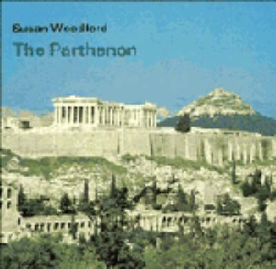 The Parthenon by Susan Woodford