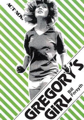 Gregory's Girl by Bill Forsyth