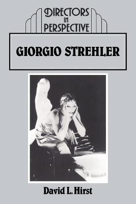 Giorgio Strehler by David Hirst
