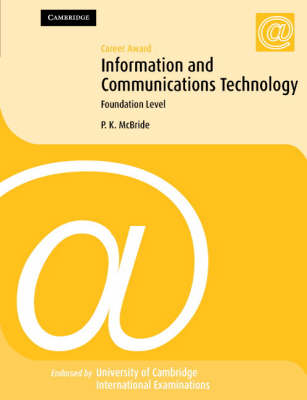 Career Award Information and Communication Technology: Foundation Level by P. K. McBride