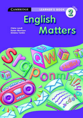 English Matters Grade 2 Learner's Book by Claire Londt, Karen Morrison, Simone Tonkin