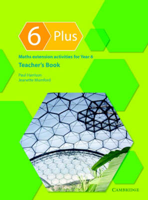 6 Plus Teacher's Book Maths Extension Activities for Year 6 by Paul Harrison, Jeanette A. Mumford