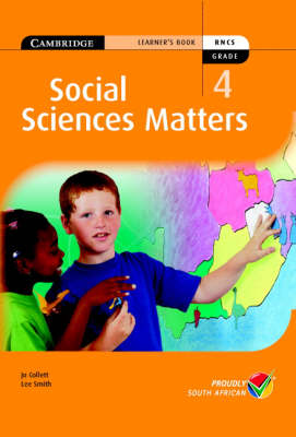 Social Science Matters Grade 4 Learners Book by Jo Collett, Lee Smith