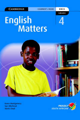 English Matters Grade 4 Learner's Pack by Karen Montgomery, Sue Ollerhead, Glynis Lloyd