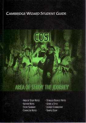 Cambridge Wizard Student Guide Cosi and the Journey by Richard McRoberts