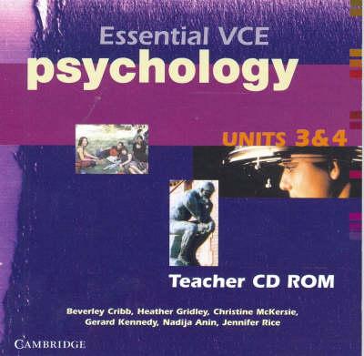 Essential VCE Psychology Units 3 and 4 Teachers CD-Rom by Beverley Cribb, Heather Gridley, Christine McKersie, Jennifer Rice