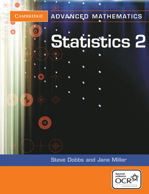 Statistics 2 for OCR by Steve Dobbs, Jane Miller