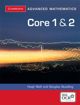 Core 1 and 2 for OCR by Douglas Quadling, Hugh Neill