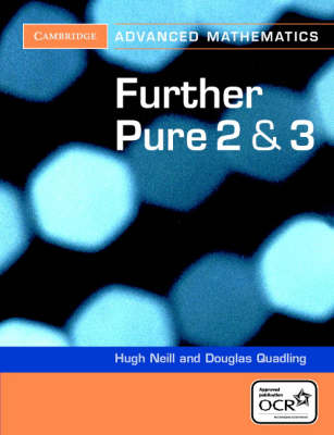 Further Pure 2 and 3 for OCR by Douglas Quadling, Hugh Neill