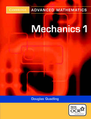 Mechanics 1 by Douglas Quadling