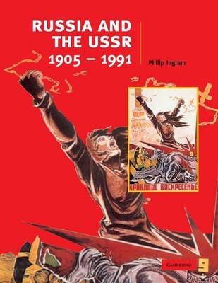 Russia and the USSR, 1905-1991 by Philip Ingram