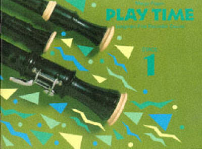 Play Time Recorder Course Stage 1 An Introduction to the Descant Recorder by Margo Fagan