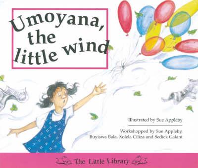 Umoyana, the Little Wind by Sue Appleby