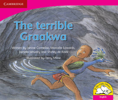 The Terrible Graakwa by Janine Corneilse, Marcelle Edwards, Jamela January, Shirley de Kock