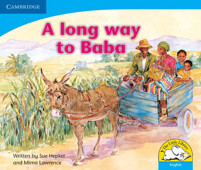 A long way to Baba A long way to Baba by Sue Hepker