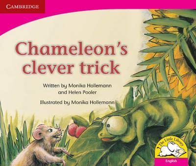 Chameleon's Clever Trick by Monika Hollemann, Helen Pooler, Ntombizine Kom, Madoda Matiwane