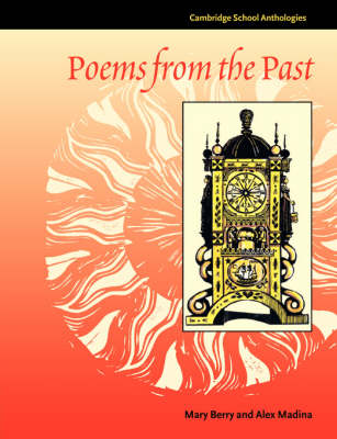 Poems from the Past by Mary Berry, Alex Madina