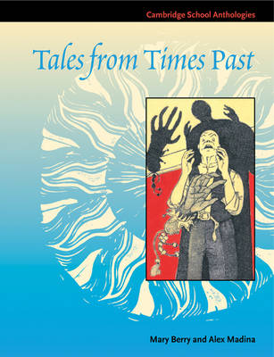 Tales from Times Past Sinister Stories from the 19th Century by Mary Berry, Alex Madina