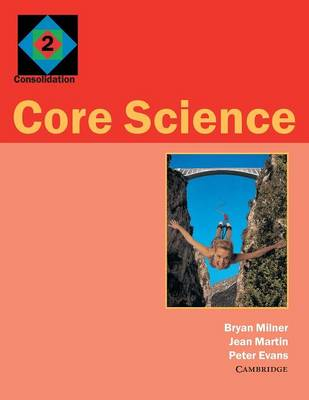 Core Science 2 Consolidation by Bryan Milner