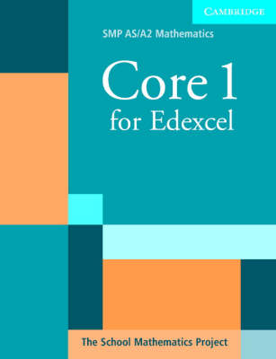 Core 1 for Edexcel by School Mathematics Project