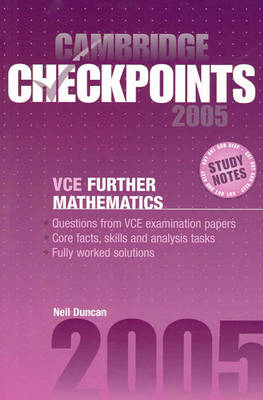 Cambridge Checkpoints VCE Further Mathematics 2005 by Neil Duncan