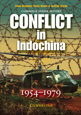 Conflict in Indochina 1954-1979 by Sean (University of New South Wales) Brawley, Chris Dixon, Jeffrey Green