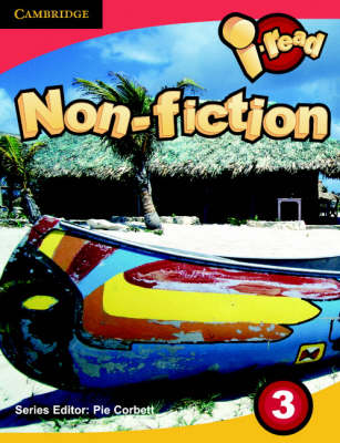 I-read Pupil Anthology Year 3 Non-Fiction by Pie Corbett