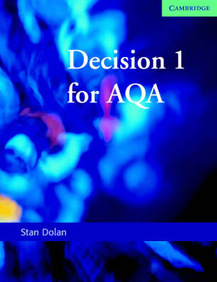 Decision 1 for AQA by Stan Dolan