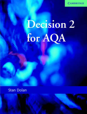 Decision 2 for AQA by Stan Dolan