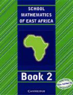 School Mathematics for East Africa Student's Book 2 by Madge Quinn, Janet Kaahwa