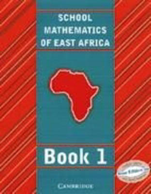 School Mathematics for East Africa Student's Book 1 by Madge Quinn, Janet Kaahwa