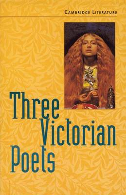 Three Victorian Poets by Jane Ogborn