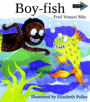Boy-Fish South African edition by Fred Vonani Bila