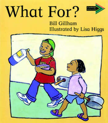 What For? South African edition by Bill Gillham