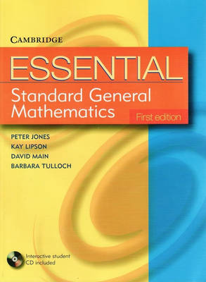 Essential Standard General Maths with Student CD-ROM by Peter Jones, Kay Lipson, David Main, Barbara Tulloch