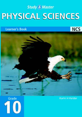 Study and Master Physical Science Grade 10 Learner's Book by Karin H. Kelder