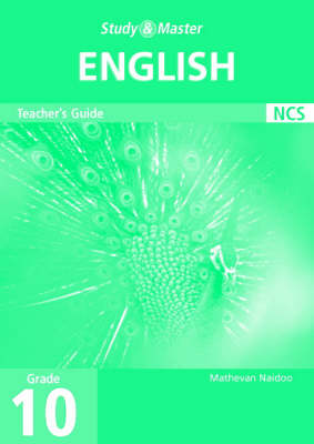 Study and Master English Grade 10 Teacher's Book by Mathevan Naidoo