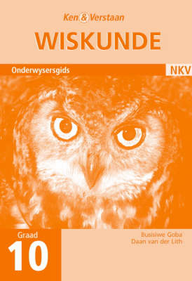 Study and Master Mathematics Grade 10 Teacher's Book Afrikaans Translation by Busisiwe Goba, Daan van der Lith
