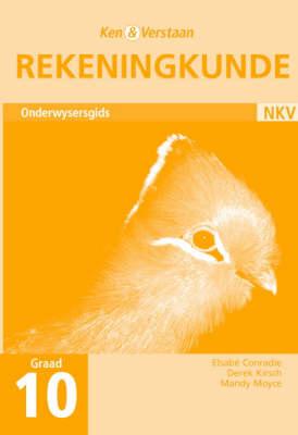 Study and Master Accounting Grade 10 Teacher's Book Afrikaans Translation by Elsabe Conradie, Derek Kirsch, Mandy Moyce