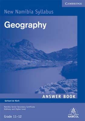 NSSC Geography Student's Answer Book by Gerhard de Klerk