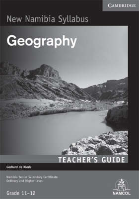 NSSC Geography Teacher's Guide by Gerhard de Klerk