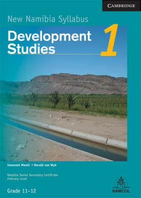 NSSC Development Studies Module 1 Student's Book by Innocent Mweti, Herold van Wyk
