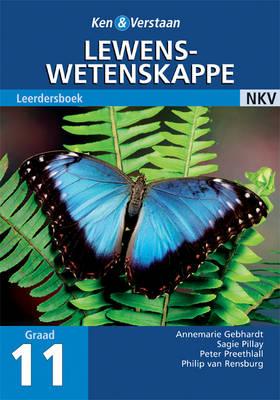 Study and Master Life Sciences Grade 11 Learner's Book Arikaans Translation by Annemarie Gebhardt, Peter Preethlall, Sagie Pillay, Philip van Rensburg