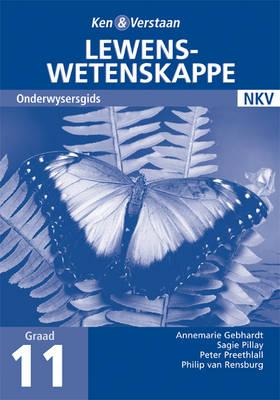 Study and Master Life Sciences Grade 11 Teacher's Book Afrikaans Translation by Annemarie Gebhardt, Peter Preethlall, Sagie Pillay, Philip van Rensburg