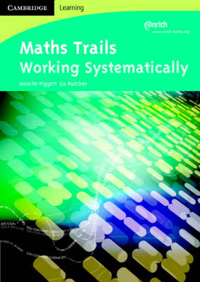 Maths Trails Working Systematically by Jennifer Piggott, Liz Pumfrey