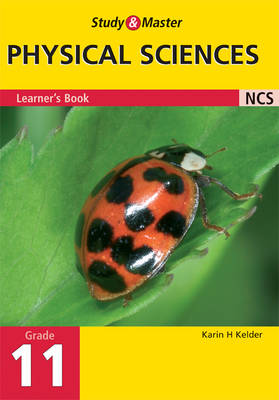 Study and Master Physical Science Grade 11 Learner's Book by Karin H. Kelder