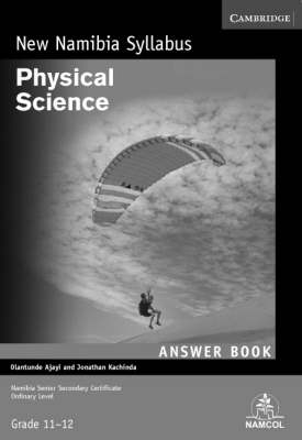 NSSC Physical Science Student's Answer Book by Olantunde Ajayi