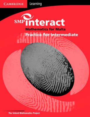 SMP Interact Mathematics for Malta - Intermediate Practice Book by School Mathematics Project