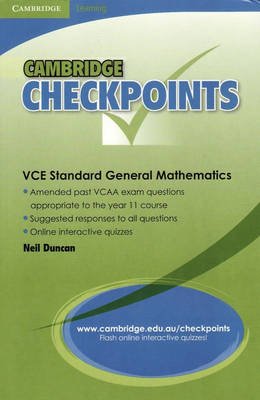 Cambridge Checkpoints VCE Standard General Maths by Neil Duncan